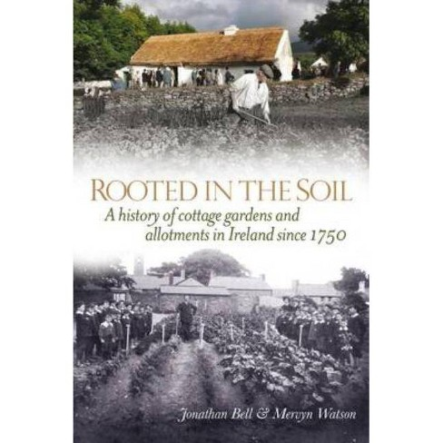 Rooted in the Soil - by  Jonathan Bell & Mervyn Watson (Hardcover) - image 1 of 1