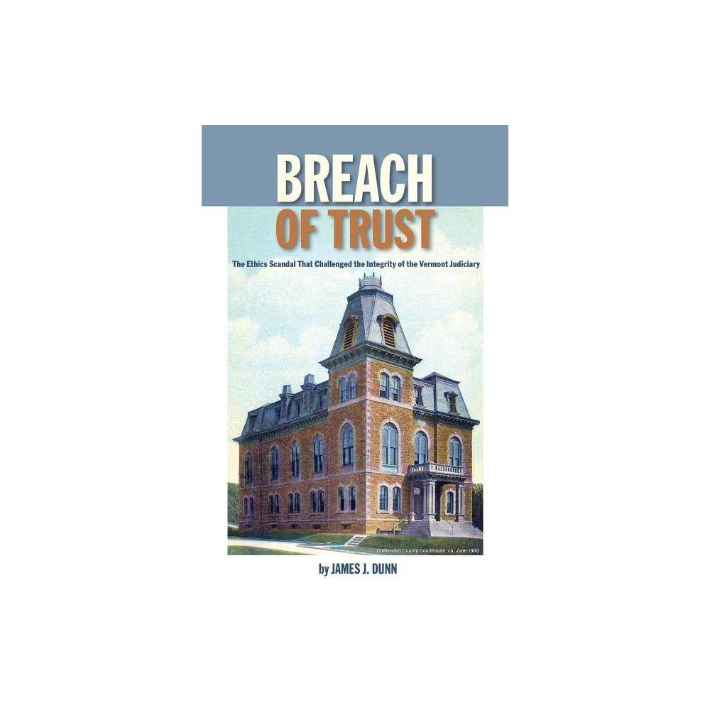 Breach Of Trust By James Dunn Paperback