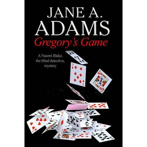 Gregory's Game - (Naomi Blake Mysteries) by  Jane A Adams (Hardcover) - image 1 of 1