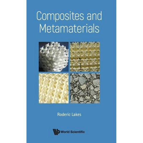 Composites and Metamaterials - by  Roderic Lakes (Hardcover) - image 1 of 1