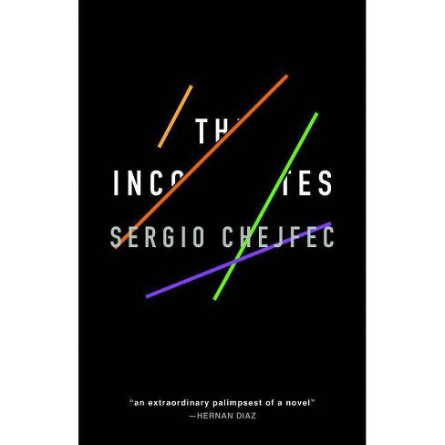 The Incompletes - by  Sergio Chejfec (Paperback) - image 1 of 1