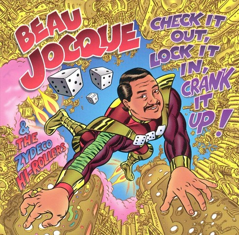 Beau jocque - Check it out, lock it in, crank it up (CD) - image 1 of 1