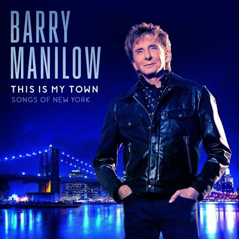 Barry Manilow - This Is My Town: Songs Of New York (CD) - image 1 of 1
