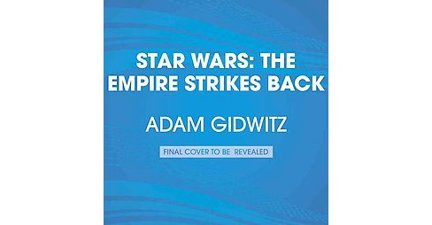 Empire Strikes Back : So You Want to Be a Jedi? (Unabridged) (CD/Spoken Word) (Adam Gidwitz) - image 1 of 1