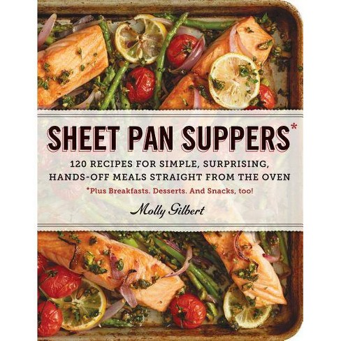 Sheet Pan Suppers - by  Molly Gilbert (Paperback) - image 1 of 1