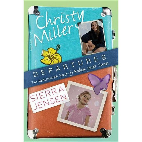 Departures - (Christy Miller Collection) by  Robin Jones Gunn (Paperback) - image 1 of 1