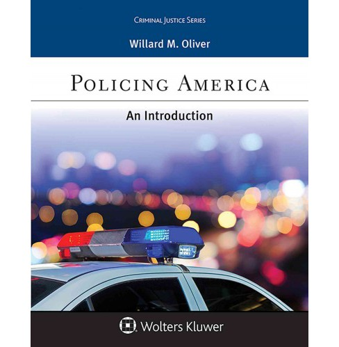 Policing America : An Introduction (Paperback) (Willard M. Oliver) - image 1 of 1