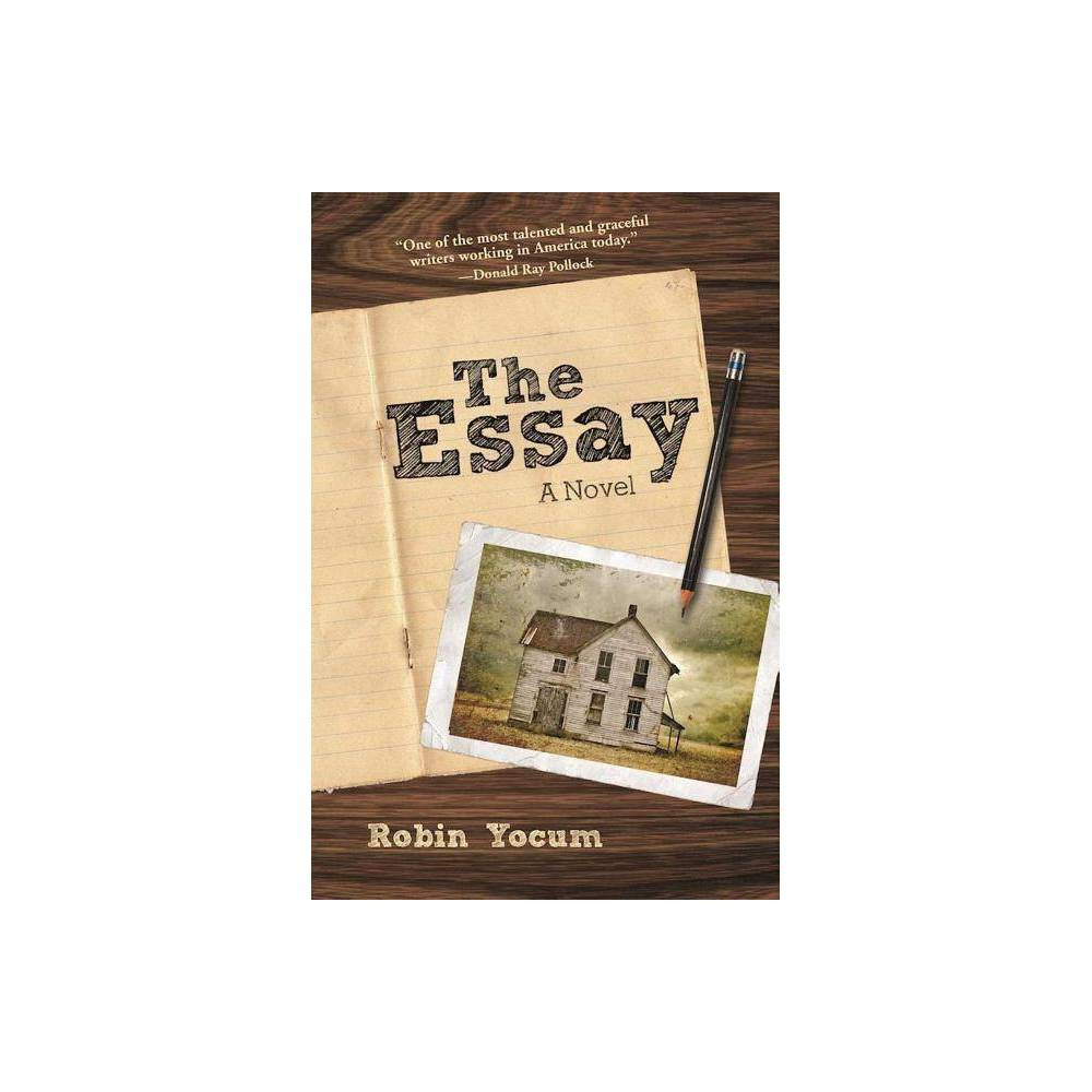 The Essay By Robin Yocum Paperback