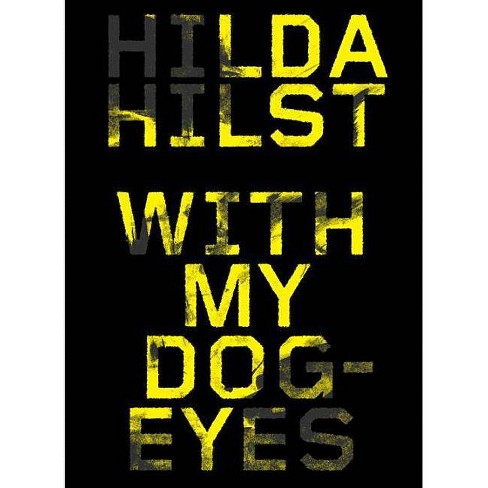 With My Dog Eyes - by  Hilda Hilst (Paperback) - image 1 of 1