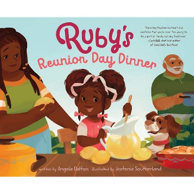 Ruby's Reunion Day Dinner - by  Angela Dalton (Hardcover)