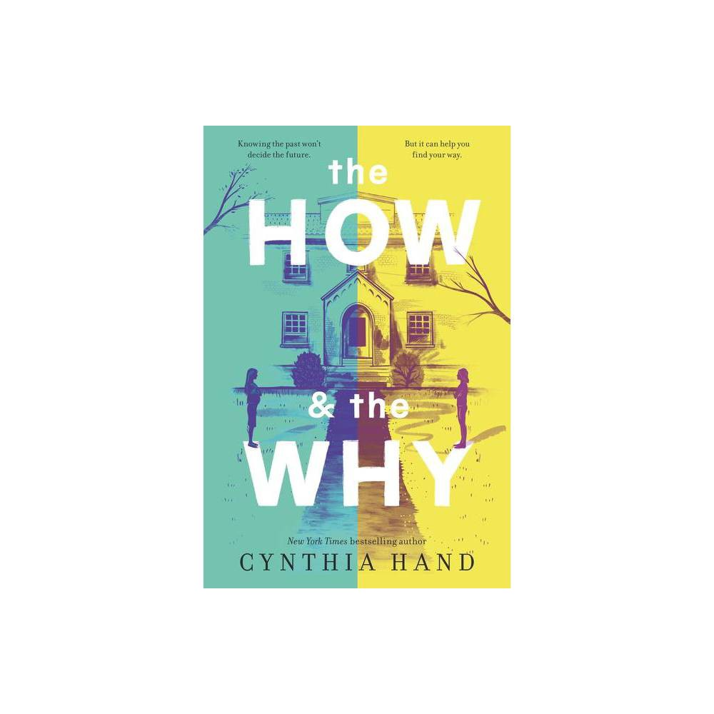 The How The Why By Cynthia Hand Paperback