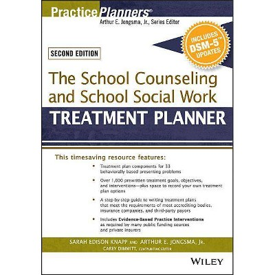 The School Counseling and School Social Work Treatment Planner, with Dsm-5 Updates, 2nd Edition - (PracticePlanners) (Paperback)