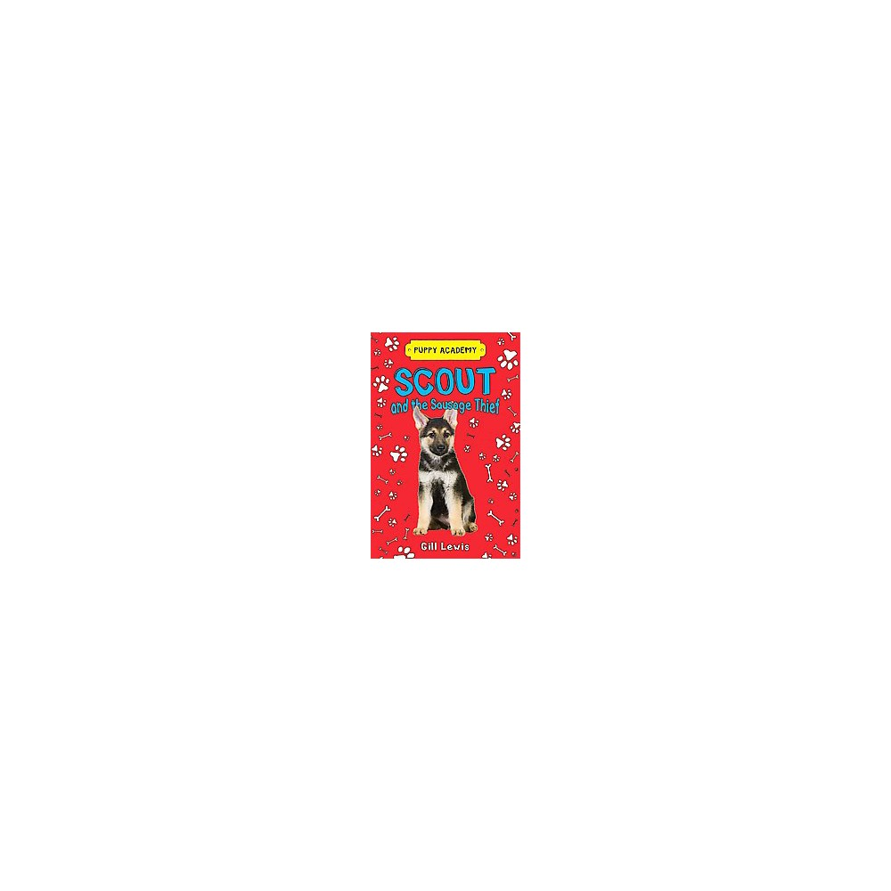Scout and the Sausage Thief (Paperback) (Gill Lewis)