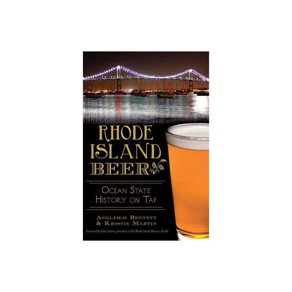 Rhode Island Beer American Palate By Ashleigh Bennett Kristie Martin Paperback