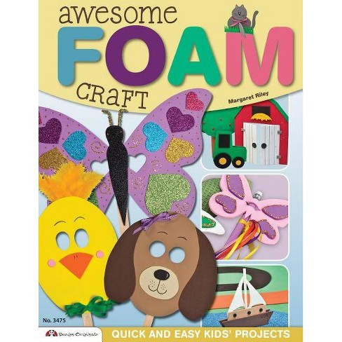 Awesome Foam Craft - by  Margaret Riley (Paperback) - image 1 of 1