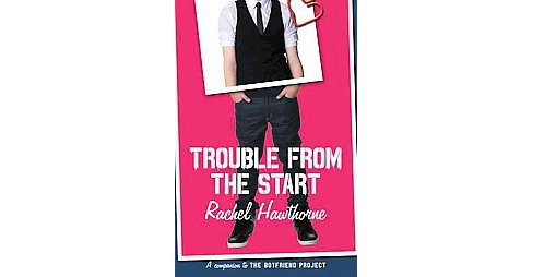 Trouble from the Start (Paperback) (Rachel Hawthorne) - image 1 of 1