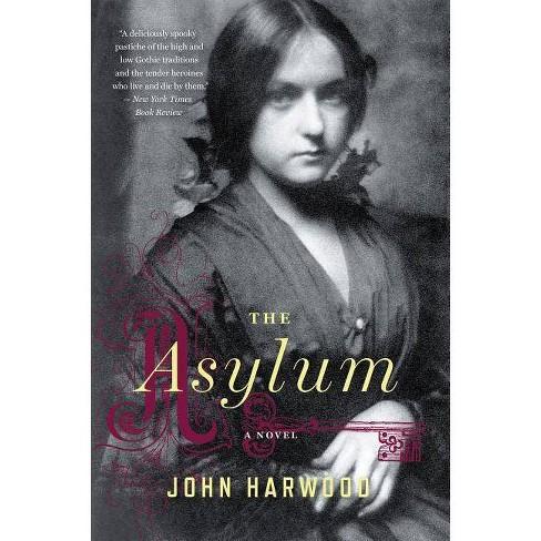 The Asylum - by  John Harwood (Paperback) - image 1 of 1