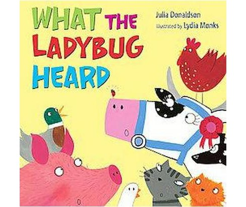 What the Ladybug Heard (School And Library) (Julia Donaldson) - image 1 of 1