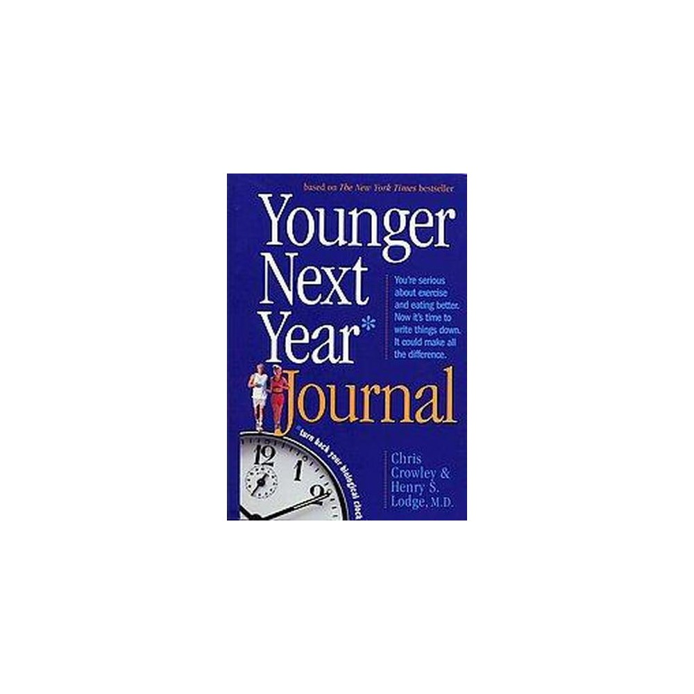 Younger Next Year Journal (Paperback) (Chris Crowley)