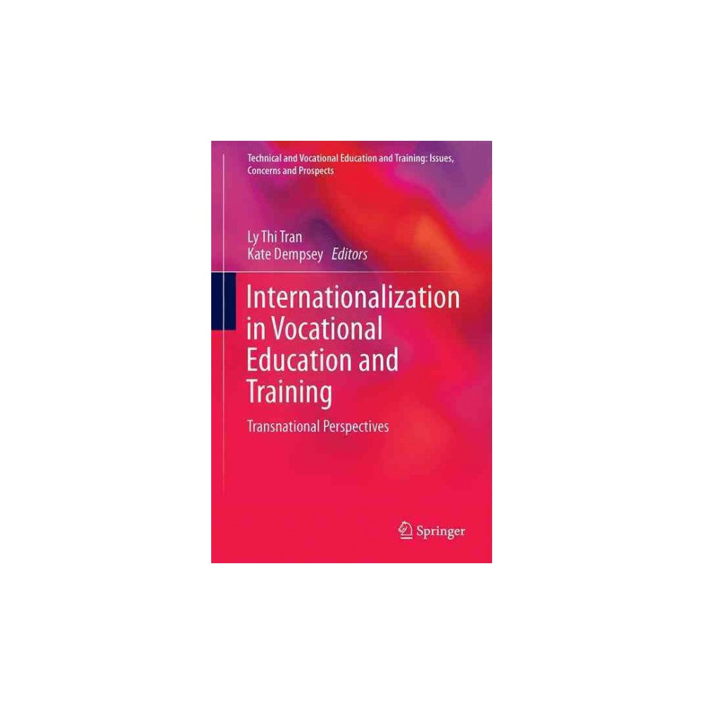 Internationalization in Vocational Education and Training : Transnational Perspectives (Hardcover)