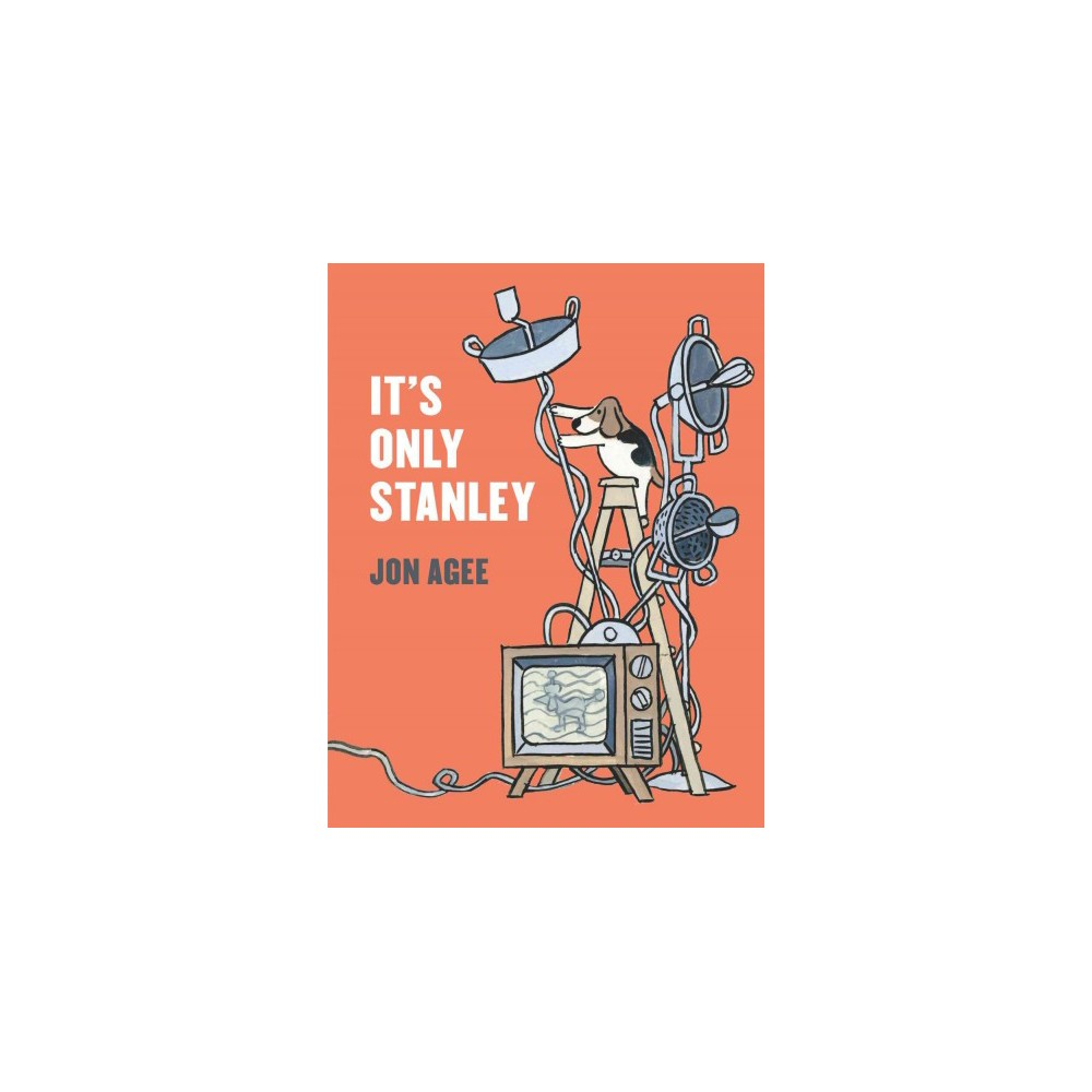 It's Only Stanley (Hardcover)