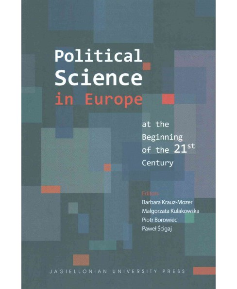 Political Science in Europe at the Beginning of the 21st Century (Paperback) - image 1 of 1