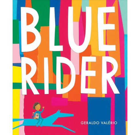 Blue Rider -  by Geraldo Valu00e9rio (Hardcover) - image 1 of 1