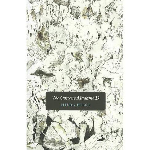 The Obscene Madame D - by  Hilda Hilst (Paperback) - image 1 of 1