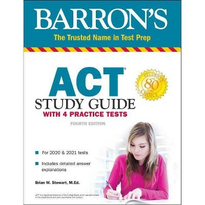 ACT Study Guide with 4 Practice Tests - (Barron's Test Prep) 4th Edition by  Brian Stewart (Paperback)