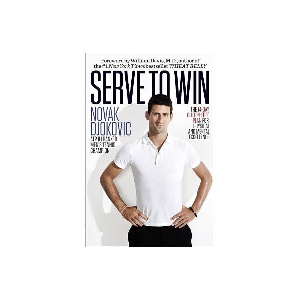 Serve To Win By Novak Djokovic Hardcover