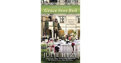 Grace Sees Red (Paperback) (Julie Hyzy) - image 1 of 1