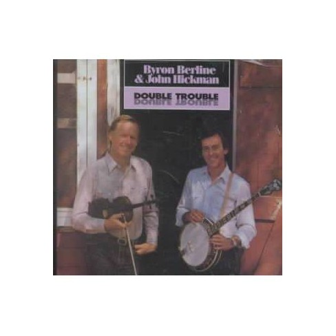 Byron Berline - Double Trouble (CD) - image 1 of 1