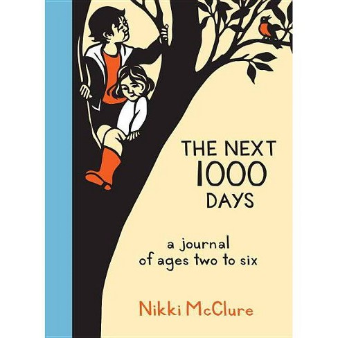 The Next 1000 Days - by  Nikki McClure (Paperback) - image 1 of 1