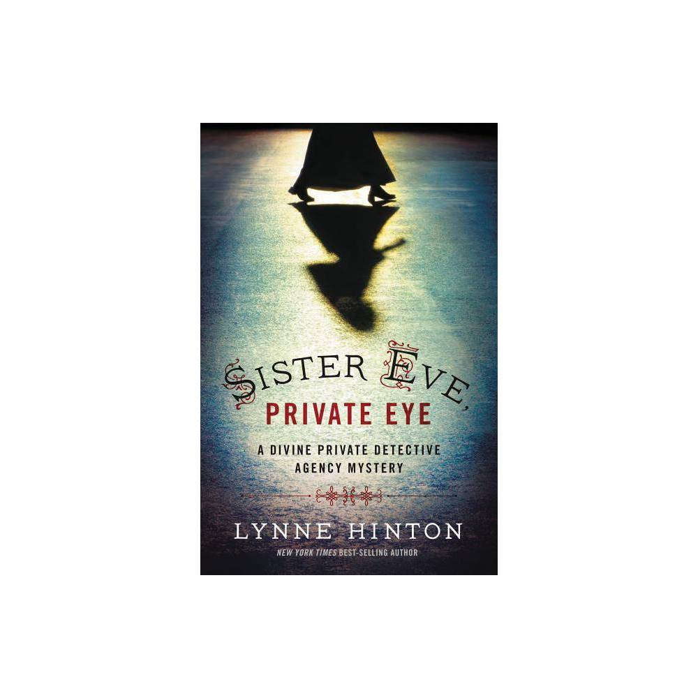 Sister Eve Private Eye Divine Private Detective Agency Mystery By Lynne Hinton Counterpack Empty