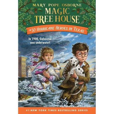 Hurricane Heroes in Texas - (Magic Tree House (R)) by Mary Pope Osborne (Paperback)