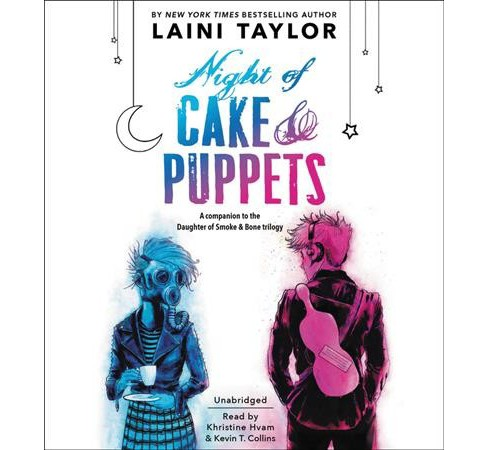 Night of Cake & Puppets : Library Edition (Unabridged) (CD/Spoken Word) (Laini Taylor) - image 1 of 1
