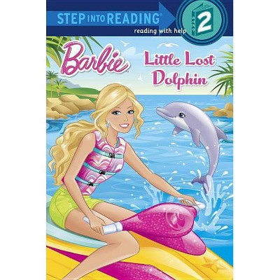 Little Lost Dolphin ( Step Into Reading. Step 2: Barbie) (Paperback) by Kristen L. Depken