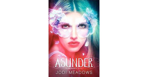 Asunder (Hardcover) (Jodi Meadows) - image 1 of 1