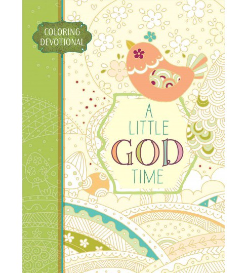 Little God Time : Coloring Devotional (Hardcover) - image 1 of 1