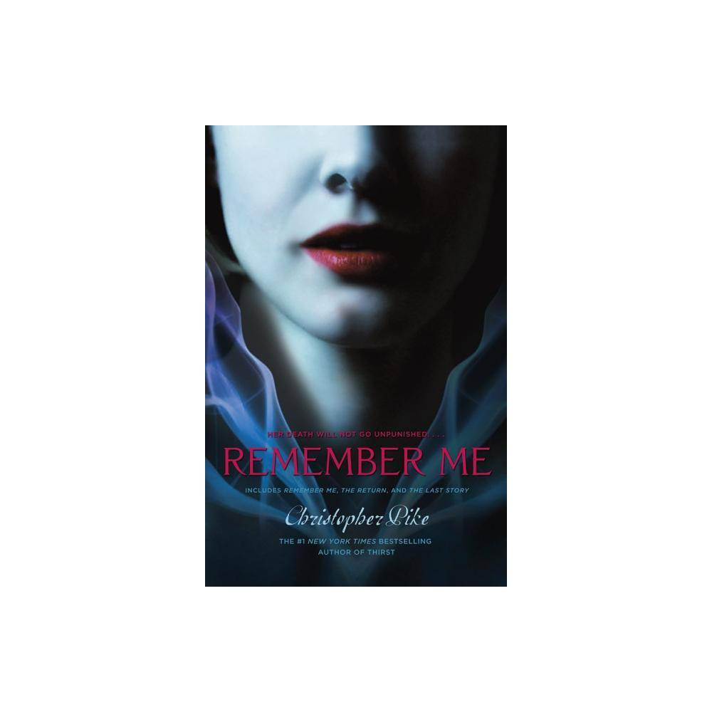 Remember Me ( Remember Me) (Paperback) by Christopher Pike Top