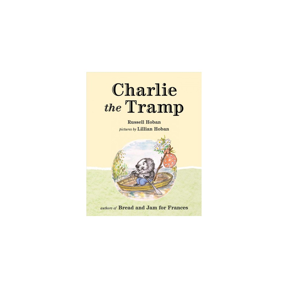 Charlie the Tramp (Hardcover) (Russell Hoban)