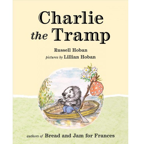 Charlie the Tramp (Hardcover) (Russell Hoban) - image 1 of 1