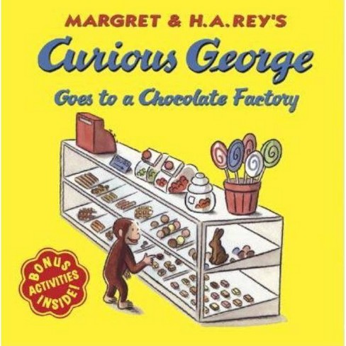 Curious George Goes to a Chocolate Factory - by  H A Rey (Paperback) - image 1 of 1