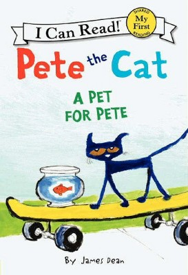 Pete the Cat: A Pet for Pete (Paperback)by James Dean
