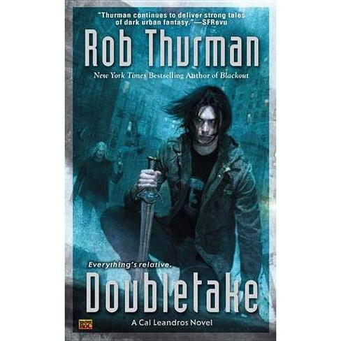 Doubletake - (Cal Leandros Novels) by  Rob Thurman (Paperback) - image 1 of 1