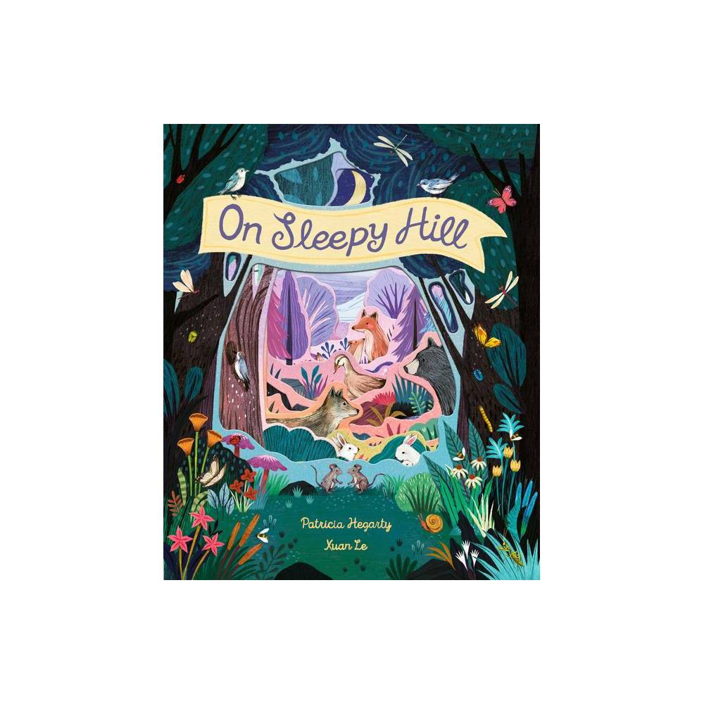 On Sleepy Hill By Patricia Hegarty Hardcover