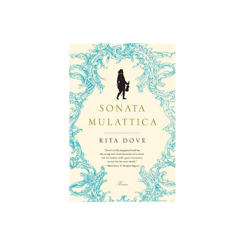Sonata Mulattica By Rita Dove Paperback