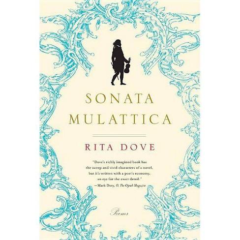 Sonata Mulattica - by  Rita Dove (Paperback) - image 1 of 1