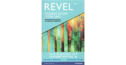 Revel for A Sequence for Academic Reading Access Card (Student) (Hardcover) (Laurence Behrens) - image 1 of 1