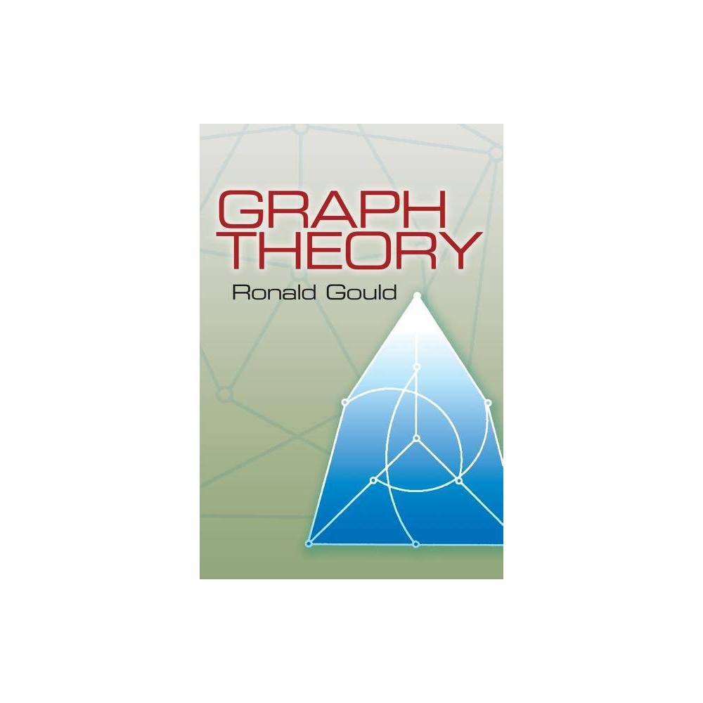 Graph Theory Dover Books On Mathematics By Ronald Gould Paperback